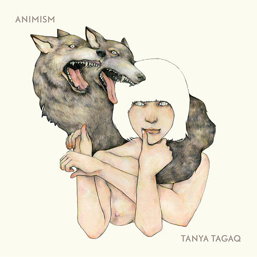 Animism by Tanya Tagaq