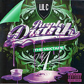 Purple Drank Volume 4 (Side 2) by LIL C