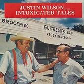 Justin Wilson... Intoxicated Tales (Justin Wilson Meets Jean (John) Barleycorn) by Justin Wilson