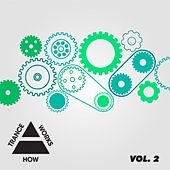How Trance Works Volume 2 - EP by Various Artists