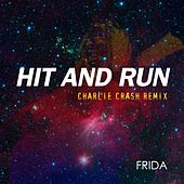 Hit And Run Charlie Crash Remix by Frida