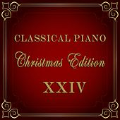 Christmas Piano - Christmas Edition of Classical Piano Music by Various Artists