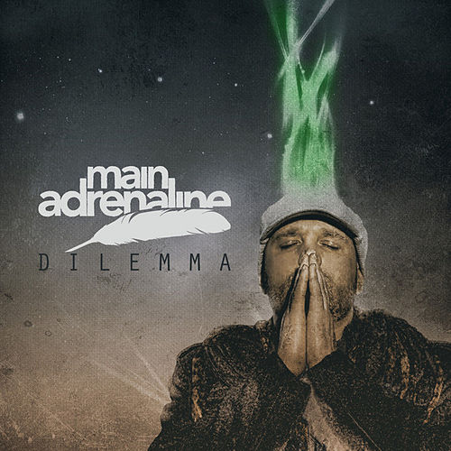 Dilemma - Single by Main Adrenaline