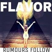 Flavor - Single by Rumours Follow