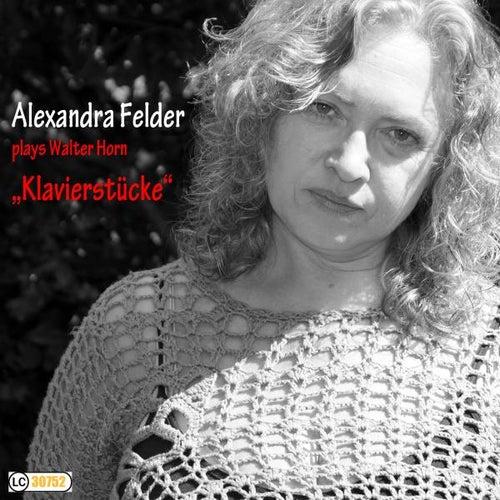 Klavierstücke by Alexandra Felder