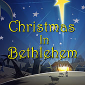 Christmas In Bethlehem von Various Artists
