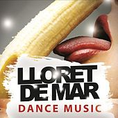 Lloret De Mar Dance Music by Various Artists
