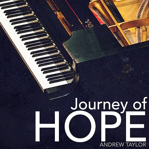 Journey of Hope by Andrew Taylor