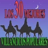 Los 30 mejores villancicos populares by Various Artists