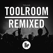 Toolroom Remixed by Various Artists