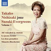 Takako Nishizaki joue Suzuki Evergreens, Vol. 1 by Various Artists