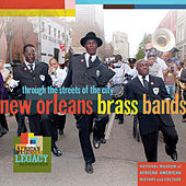New Orleans Brass Bands: Through the Streets of the City by Various Artists