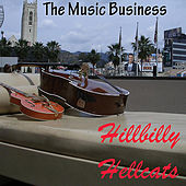 The Music Business by Hillbilly Hellcats