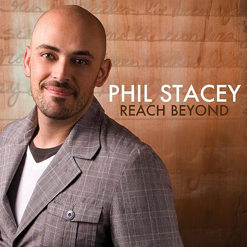 Reach Beyond by Phil Stacey