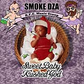 Sweet Baby Kushed God by Smoke Dza