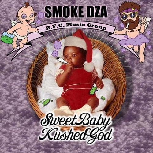 Sweet Baby Kushed God by Smoke Dza