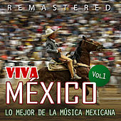 Viva México, Vol. 1 by Various Artists
