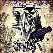 Ghost by The White Shadow