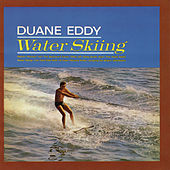Water Skiing (With Bonus Tracks) by Duane Eddy