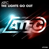 The Lights Go Out by ATFC