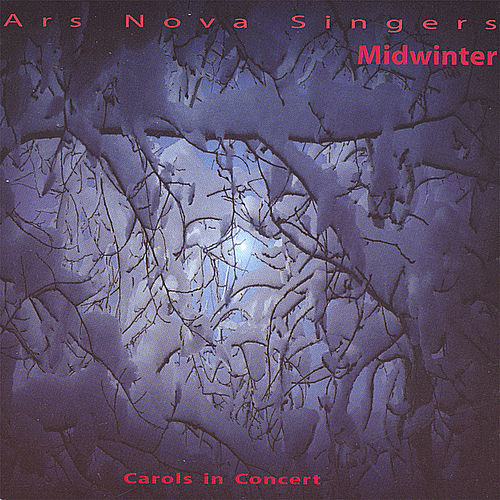 Midwinter: Carols in Concert by Ars Nova Singers