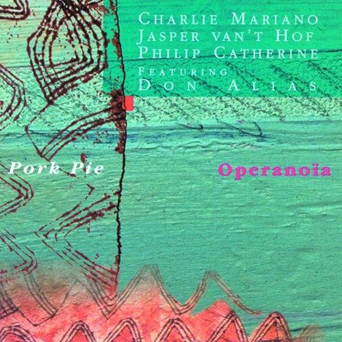 Operanoïa by Porkpie
