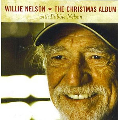 The Best Of Willie Nelson: The Christmas Collection by Willie Nelson
