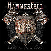 Steel Meets Steel - 10 Years Of Glory by Hammerfall