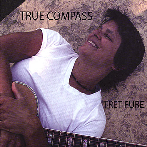 True Compass by Tret Fure