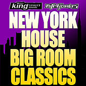 New York House Big Room Classics by Various Artists