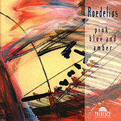 Pink, Blue And Amber by Roedelius