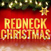 Redneck Christmas by Various Artists
