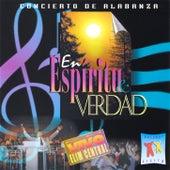 En Espíritu Y Verdad: Concierto De Alabanza, En Vivo by Elim Guatemala