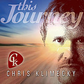 This Journey by Chris Klimecky