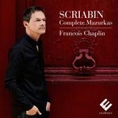 Scriabin: Complete Mazurkas by François Chaplin