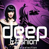 Deep & Fashion (Cool Selection) by Various Artists