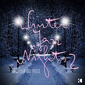 Winter Jazz Nights - 50 Chilled Jazz Pieces by Various Artists