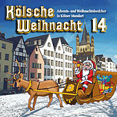 Kölsche Weihnacht 14 by Various Artists