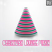 Christmas Lounge Music by Various Artists