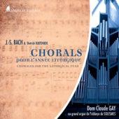 Bach & Buxtehude: Chorals pour l'année liturgique by Dom Claude Gay
