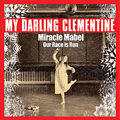 Miracle Mabel - Single by My Darling Clementine