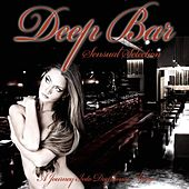 Deep Bar (A Journey Into Deephouse Music) by Various Artists