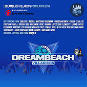 DreamBeach Villaricos Compilation 2014 by Various Artists
