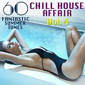 A Chill House Affair, Vol. 4 (60 Fantastic Summer Tunes) by Various Artists
