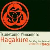 Hagakure. Der Weg des Samurai by Torch