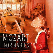 Mozart for Children - Classical Baby Music and Classic Lullabies for Baby Sleep, Newborn, Babies & Kids by Children Classical Lullabies Club