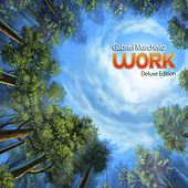 Work (Deluxe Edition) by Gabriel Marchisio