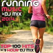 Running Music DJ Mix 2014 Top 100 Hits + 1 Hour DJ Mix by Various Artists