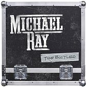 Tour Bootleg by Michael Ray