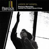 Precious Memories: Women Of Gospel Music by Various Artists